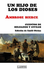 Hijo de los dioses, Un ebook by Ambrose Bierce