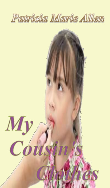 My Cousin's Clothes ebook by Patricia Allen