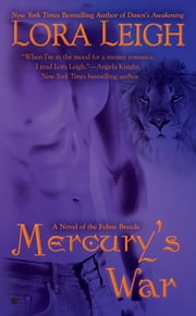 Mercury's War - A Novel of the Breeds ebook by Lora Leigh