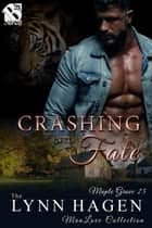 Crashing into Fate ebook by Lynn Hagen