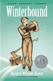 Winterbound ebook by Margery Williams Bianco,Kate Seredy