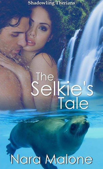 The Selkie's Tale ebook by Nara Malone