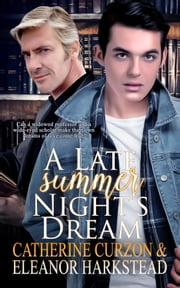 A Late Summer Night's Dream ebook by Catherine  Curzon, Eleanor Harkstead