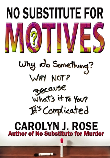 No Substitute for Motives ebook by Carolyn J. Rose