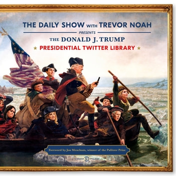 The Daily Show Presidential Twitter Library ebook by Trevor Noah