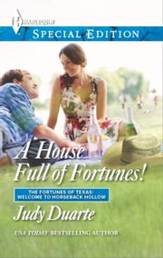 A House Full of Fortunes! ebook by Judy Duarte