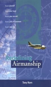 Redefining Airmanship ebook by Tony Kern