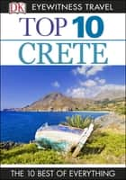 Top 10 Crete ebook by Robin Gauldie, DK Travel