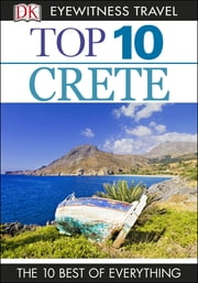 DK Eyewitness Top 10 Travel Guide: Crete ebook by Robin Gauldie,Robin Gauldie