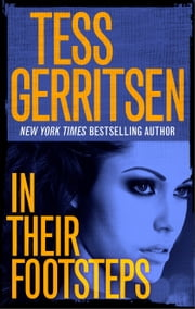 In Their Footsteps ebook by Tess Gerritsen