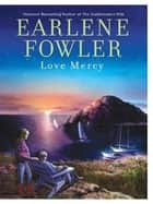 Love Mercy eBook by Earlene Fowler