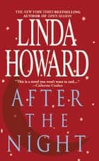 After The Night ebook by Linda Howard