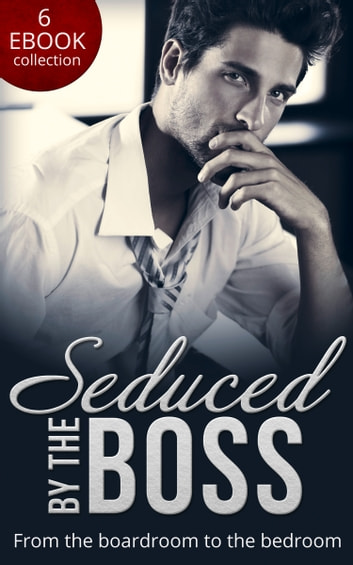 Seduced By The Boss: Unbuttoned by Her Maverick Boss / Having Her Boss's Baby / The Boss's Surprise Son / Secret Intentions / Bossman Billionaire / The Magnate's Manifesto (Mills & Boon e-Book Collections) ekitaplar by Natalie Anderson,Susan Mallery,Teresa Carpenter,Paula Graves,Kathie DeNosky,Jennifer Hayward