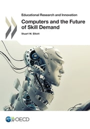 Computers and the Future of Skill Demand ebook by Collectif