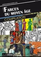 Farces du Moyen Âge eBook by Collectif