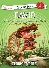David y la gran victoria de Dios / David and God's Giant Victory ebook by Dennis Jones