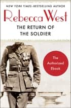 The Return of the Soldier ebook by Rebecca West