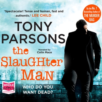 The Slaughter Man audiobook by Tony Parsons