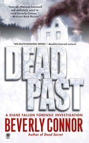 Dead Past - A Diane Fallon Forensic Investigation ebook by Beverly Connor