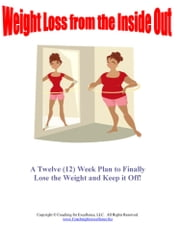 Weight Loss from the InsideOut ebook by Kim Olver