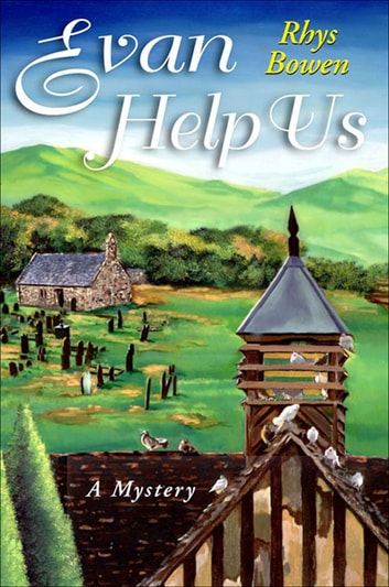 Evan Help Us - A Mystery ebook by Rhys Bowen