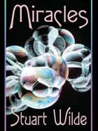 Miracles ebook by Stuart Wilde