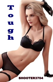Tough ebook by Shooter3704
