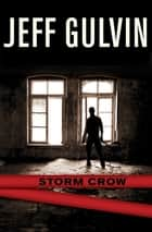Storm Crow ebook by Jeff Gulvin
