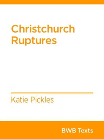 Christchurch Ruptures ebook by Katie Pickles