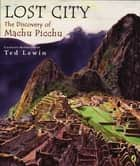 Lost City ebook by Ted Lewin,Ted Lewin