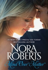Mind Over Matter ebook by Nora Roberts