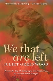 We That are Left ebook by Juliet Greenwood