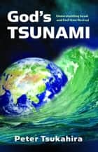 God's Tsunami ebook by