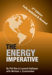 The Energy Imperative ebook by Phil Rae,Leonard Kalfayan,Michael Economides