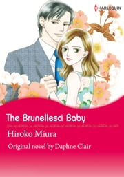 THE BRUNELLESCI BABY (Harlequin Comics) - Harlequin Comics ebook by Daphne  Clair