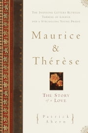 Maurice and Therese - The Story of a Love ebook by Patrick Ahern
