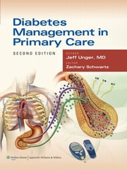 Diabetes Management in Primary Care ebook by Jeff Unger