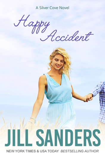Happy Accident ebook by Jill Sanders