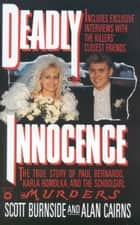 Deadly Innocence ebook by Scott Burnside,Alan Cairns