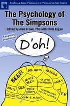 The Psychology of the Simpsons ebook by Alan S. Brown,Chris Logan