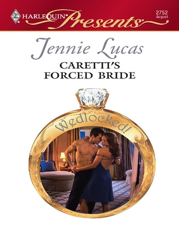 Caretti's Forced Bride ebook by Jennie Lucas