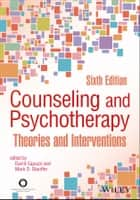 Counseling and Psychotherapy - Theories and Interventions ebook by David Capuzzi, Mark D. Stauffer