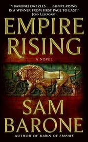 Empire Rising ebook by Sam Barone
