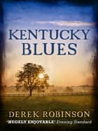 Kentucky Blues ebook by Derek Robinson