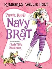 Piper Reed, Navy Brat ebook by Kimberly Willis Holt,Christine Davenier