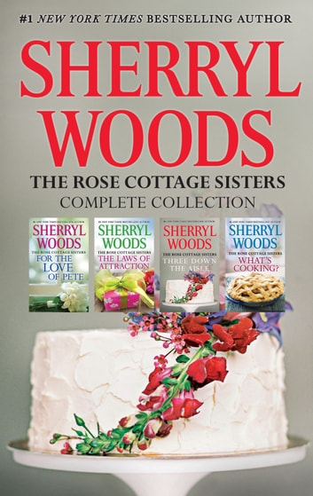 Sherryl Woods Rose Cottage Complete Collection - 4 Book Box Set ebook by Sherryl Woods