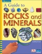 iOpener: A Guide to Rocks and Minerals ebook by Jeffrey B. Fuerst