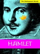 Hamlet: A Modern Translation ebook by Paul Illidge