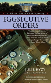 Eggsecutive Orders ebook by Julie Hyzy