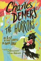 The Horrors ebook by Charles Demers